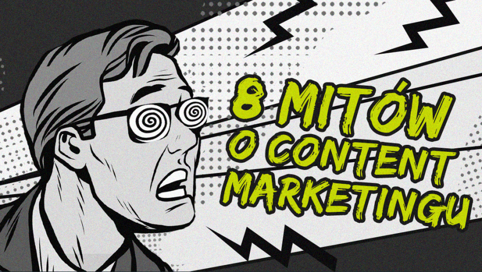 mity o content marketingu